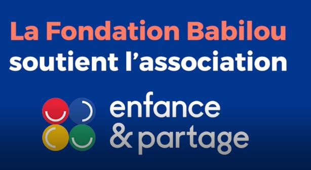 Babilou soutient Enfance et Partage